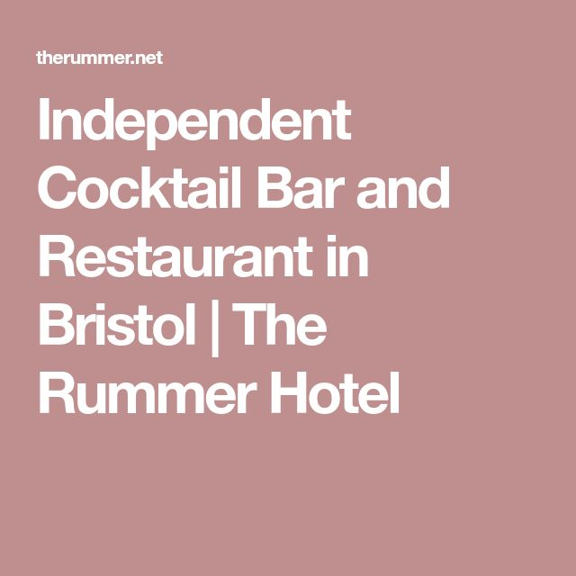 Independent Cocktail Bar and Restaurant in Bristol | The Rummer Hotel