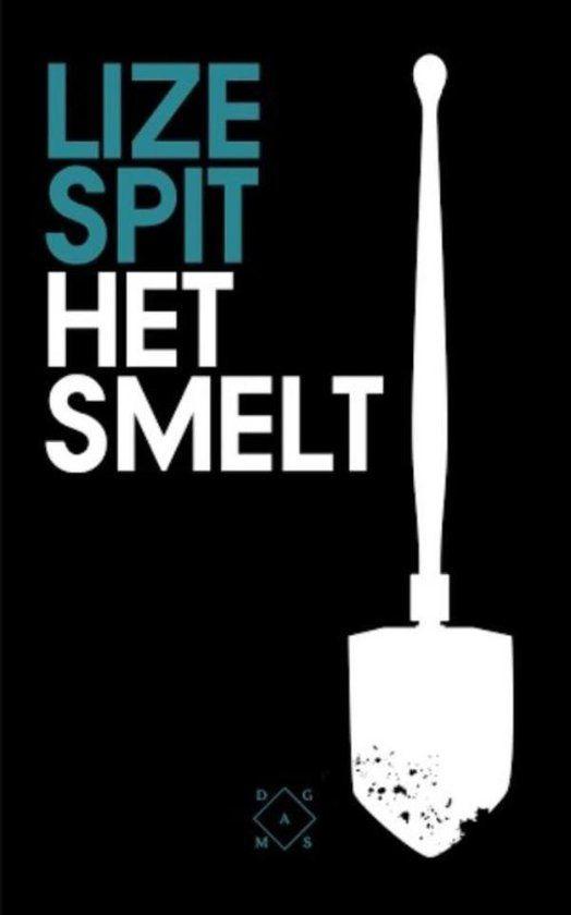 (14/52) Het smelt - Lize Spit. 1988 is een bijzonder jaar voor het kleine, Vlaamse Bovenmeer: behalve Eva worden er slechts twee andere kinderen geboren, Pim en Laurens. De drie maken er hun hele jeugd samen het beste van. Tot de bloedhete zomer van 2002.