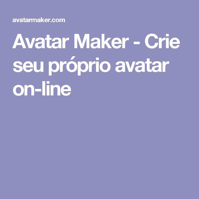 Avatar Maker - Crie seu próprio avatar on-line