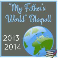 My Fathers World Blog Roll   2013-2014