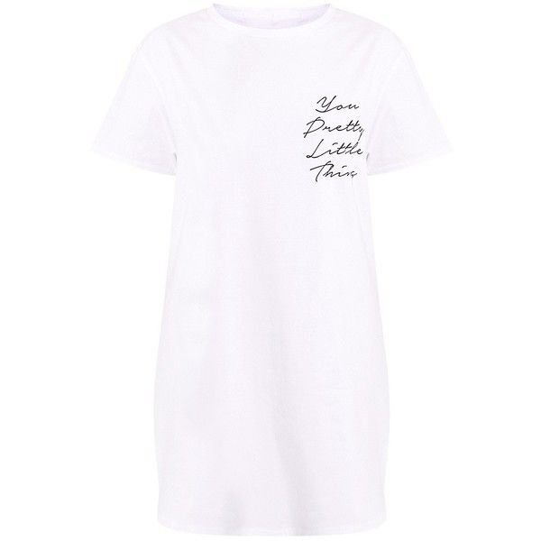Sallena White You Pretty Little Thing T-Shirt Dress (82 BRL) ❤ liked on Polyvore featuring dresses, tee shirt dress, white t shirt dress, pretty little thing, white day dress and white t-shirt dresses