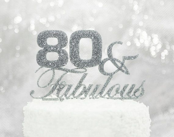 Cake Topper 80 & Fabulous 80th Birthday by ZCreateDesign on Etsy