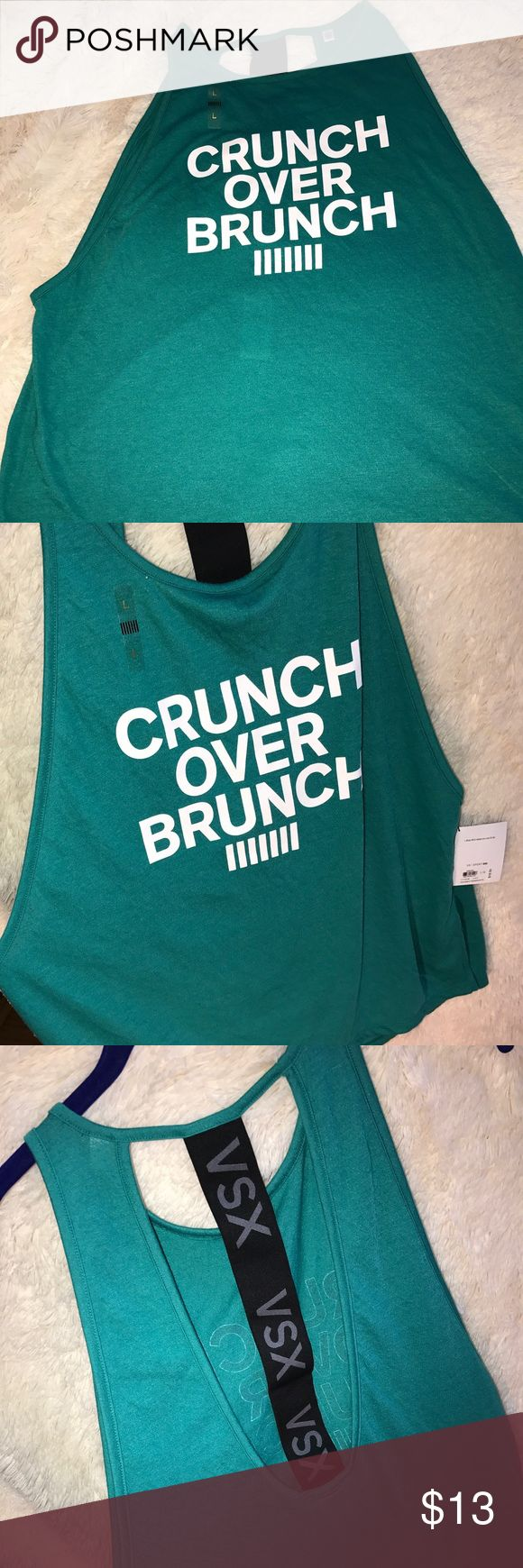 VSX TANK Why crunch when we can have brunch? CRUNCH OVER BRUNCH WORKOUT TANK. Victoria's Secret Tops