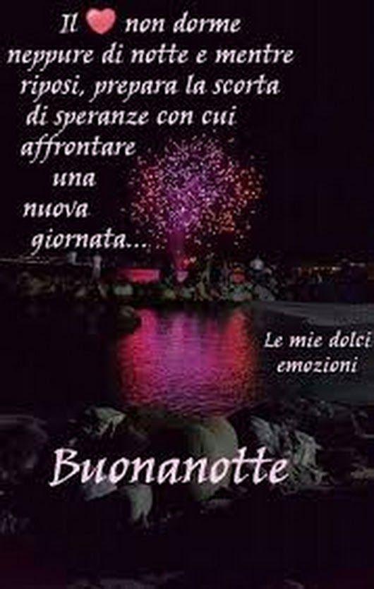 Buonanotte E Sogni Doro A Tutti Buonanotte Good Night Good