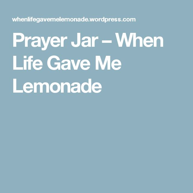 Prayer Jar – When Life Gave Me Lemonade
