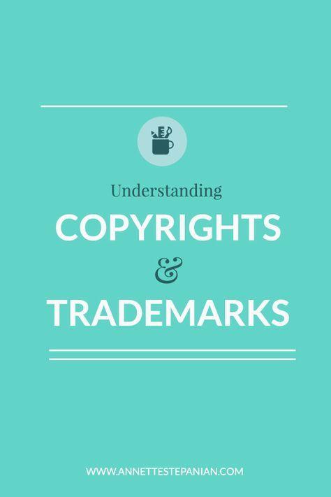 Understanding Copyrights & Trademarks — ANNETTE STEPANIAN