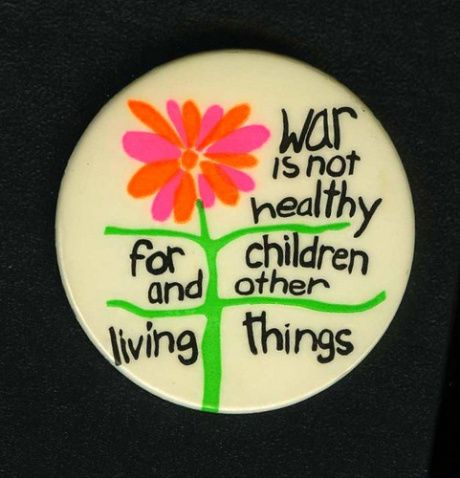 An iconic Vietnam war protest button from the late 60s.