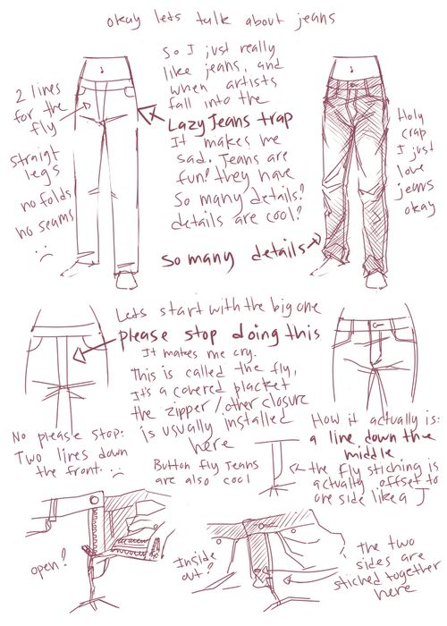 kickingshoes: deliciousboards: Okay we'll start with this and then just slowly go from here because I have A LOT TO SAY ABOUT JEANS/PANTS like literally I could do thirty of these talking about how pants are constructed and how you install the fly itself and how that effects the pants BUT I WON'T because that would take forever to draw instead I will leave you with this awesome link with step by step blog posts about how to sew a pair of jeans especially this post and this one with step by…