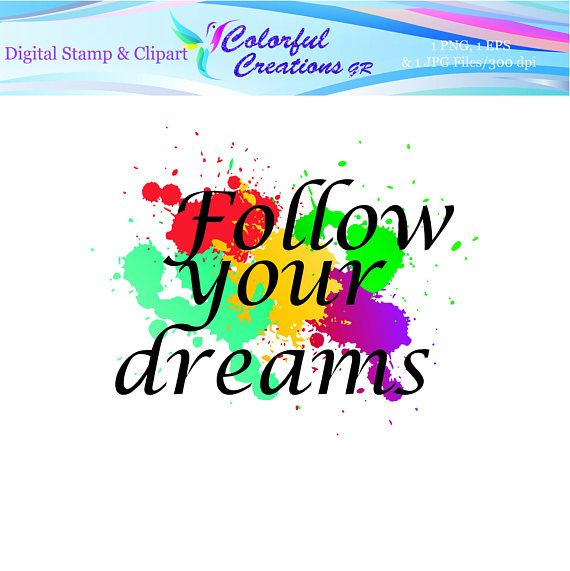 Follow Your Dreams Digital Stamp For Personal And Commrecial