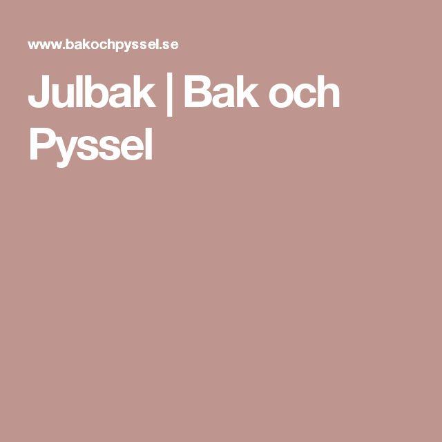 Julbak | Bak och Pyssel