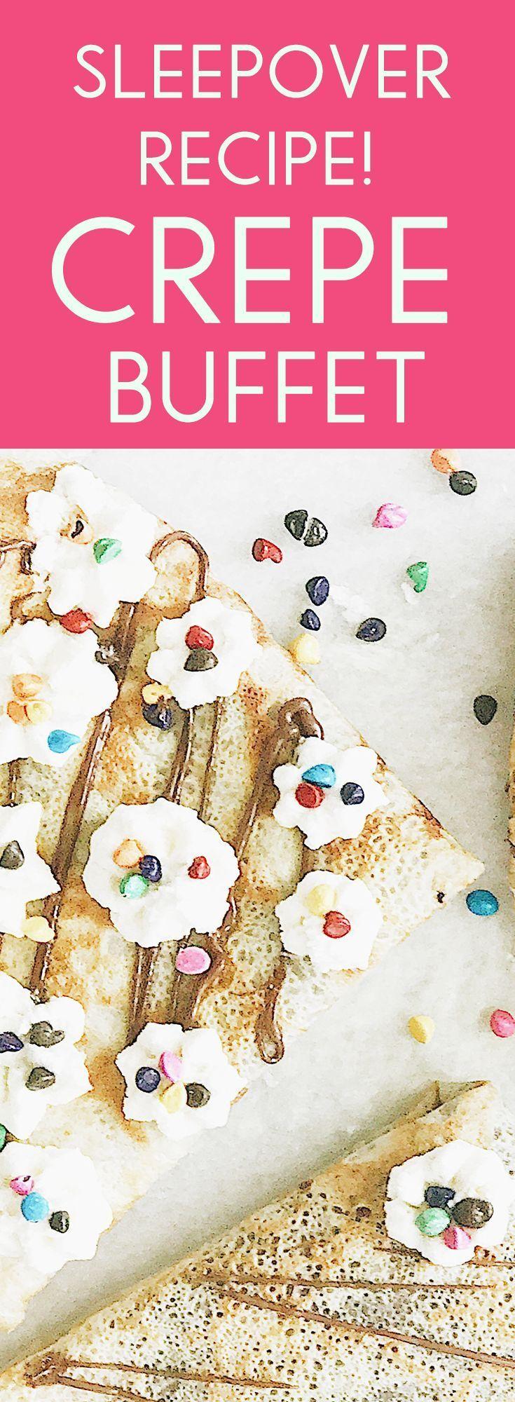 Easy crepe buffet recipes for kids' sleepover breakfast fun!