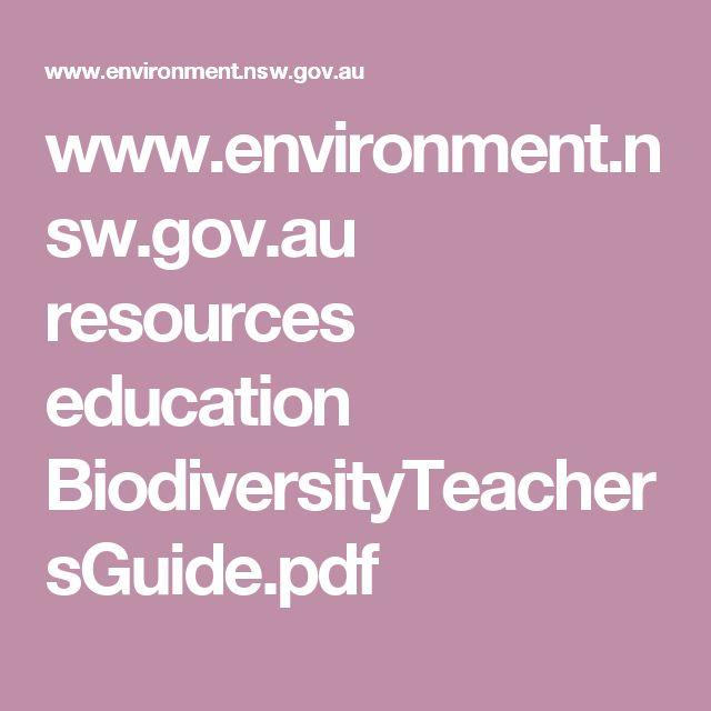 www.environment.nsw.gov.au resources education BiodiversityTeachersGuide.pdf