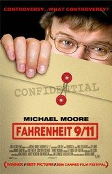 Fahrenheit 9/11 is a 2004 documentary film by American filmmaker and director and political commentator Michael Moore. The film takes a critical look at the presidency of George W. Bush, the War on Terror, and its coverage in the news media. The film is the highest grossing documentary of all time
