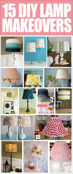 15 LAMP MAKEOVER IDEAS. Love these easy DIY ideas you can do yourself!!
