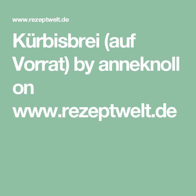 Kürbisbrei (auf Vorrat) by anneknoll on www.rezeptwelt.de