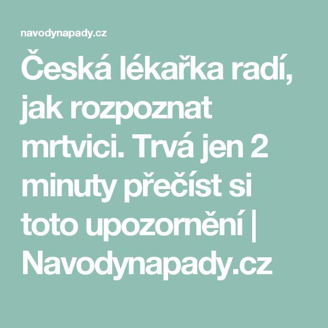 Česká lékařka radí, jak rozpoznat mrtvici. Trvá jen 2 minuty přečíst si toto upozornění | Navodynapady.cz