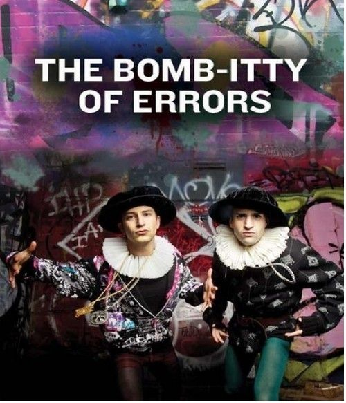 THE BOMB-ITTY OF ERRORS - AN AD-RAP-TATION OF SHAKESPEARE'S THE COMEDY OF ERRORS