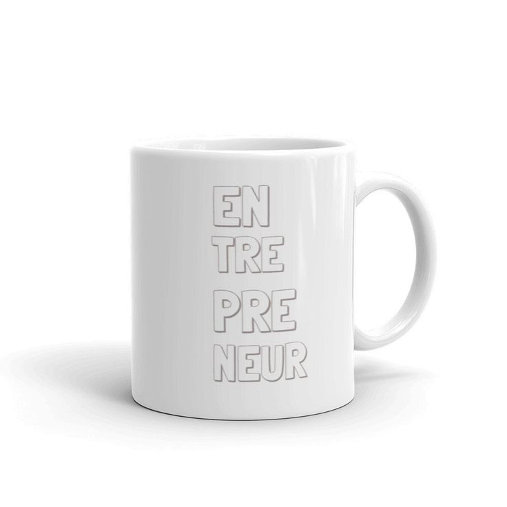 Spelling is everything, I love this plain and simple entrepreneur mug!