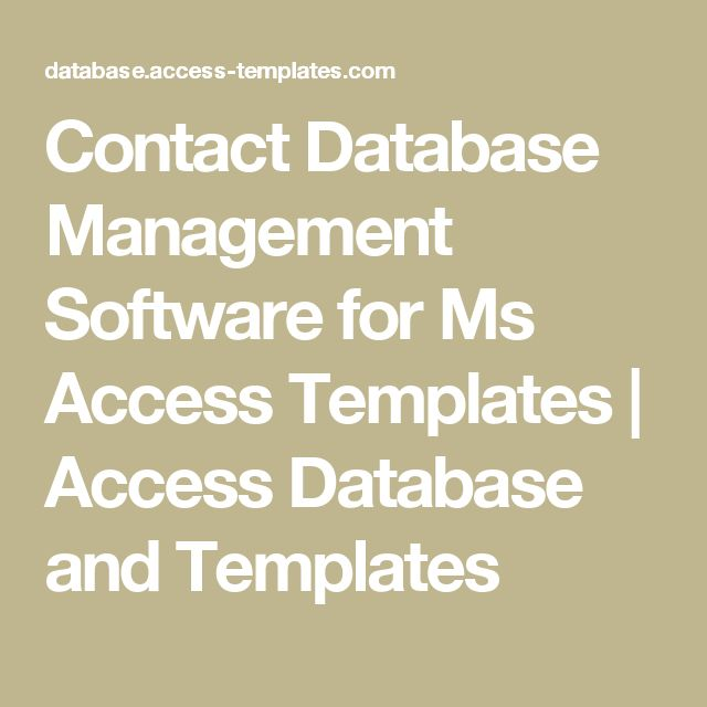 Contact Database Management Software for Ms Access Templates | Access Database and Templates