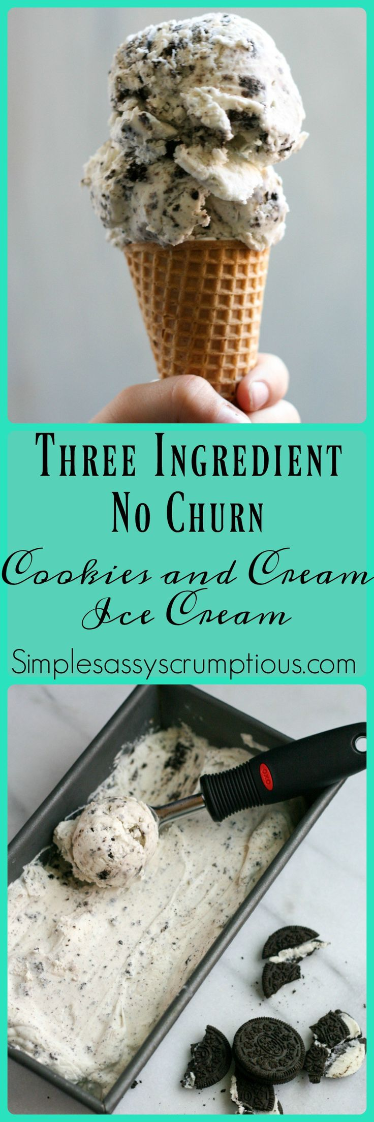 Three ingredient No Churn Cookies and Cream Ice Cream. A super smooth and creamy ice cream recipe to beat the heat of these long summer days!