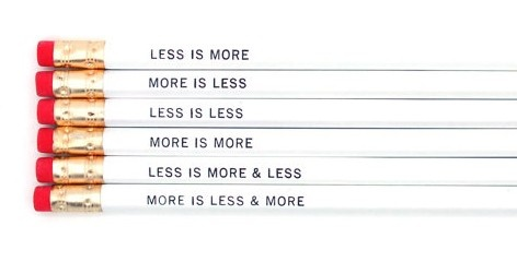 Less is More More or Less Pencil Set (http://www.wordon.com.au/products/less-is-more-more-or-less-pencil-set.html)