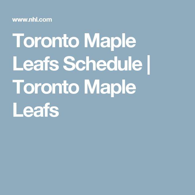 Toronto Maple Leafs Schedule | Toronto Maple Leafs