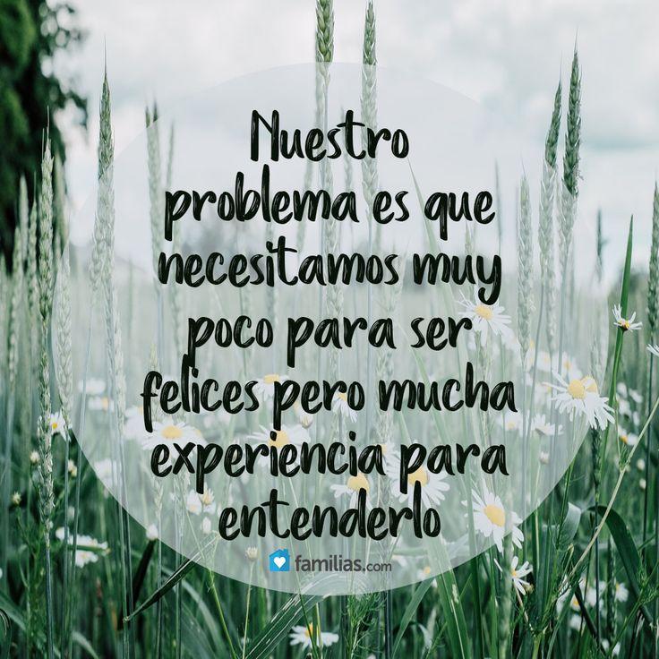 Necesitamos poco para ser felices*
