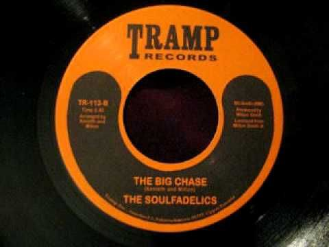 """The Soulfadelics """"The Big Chase"""""""