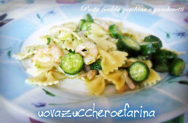 Pasta fredda zucchine e gamberetti