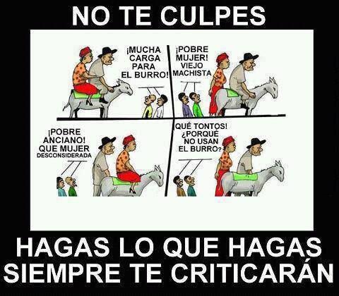 Siempre . No lo dudes. #criticones hasta el fin de sus días, #gente #aburrida