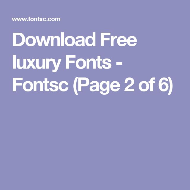 Download Free luxury Fonts - Fontsc (Page 2 of 6)