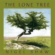 The Lone Tree CD by Nigel Shaw