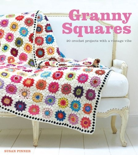 Granny Squares by Susan Pinner, http://www.amazon.co.uk/dp/1861089708/ref=cm_sw_r_pi_dp_0X8erb144WBJJ