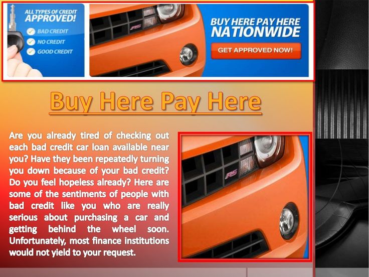 Pin by Buy Here Pay Here Loans on Buy Here Pay Here Car