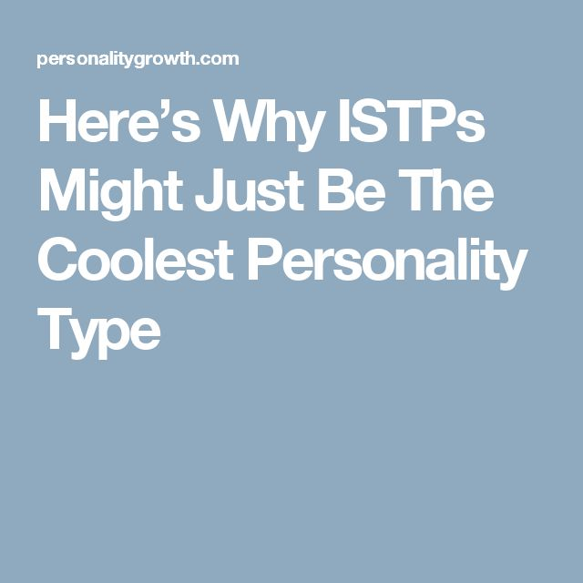 istp dating guide Myers-briggs dating field guide by sarah heuer published on january 31, 2011 12 infj-  not really sure you do maybe you're an istp or istj yourself.