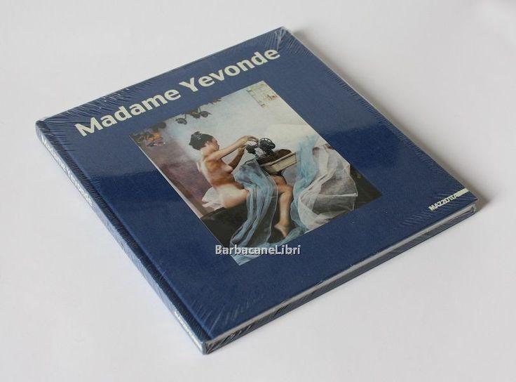 Brett Rogers, Adam Lowe, Madame Yevonde, catalogo della mostra di Mestre, Galleria Contemporaneo, Mazzotta, 2001. #barbacanelibri #libri #fotografia #madameyevonde #yevondecumbers #photo