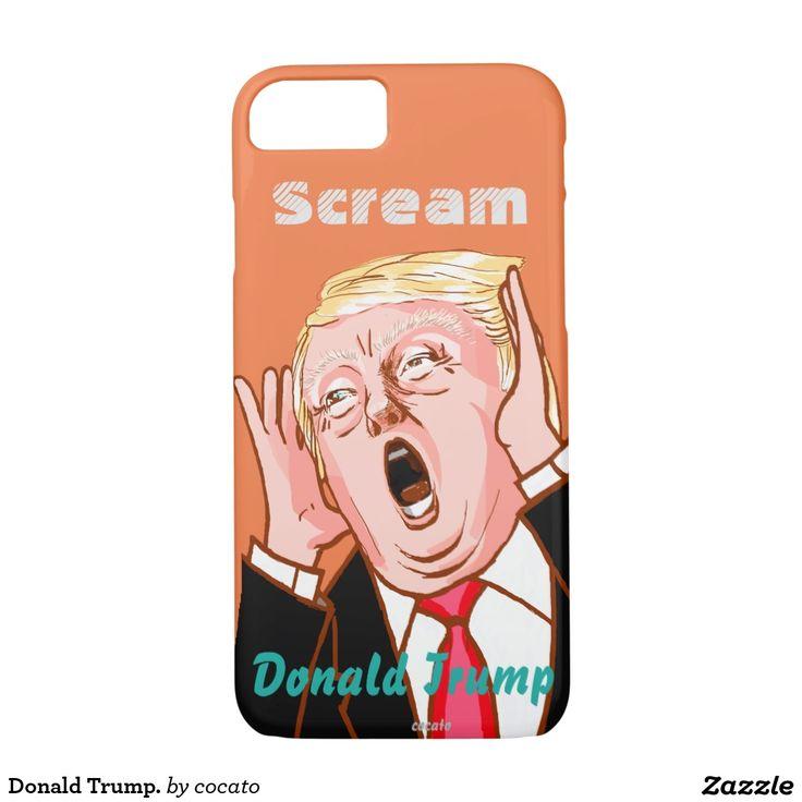 Donald Trump. iPhone 7 Case