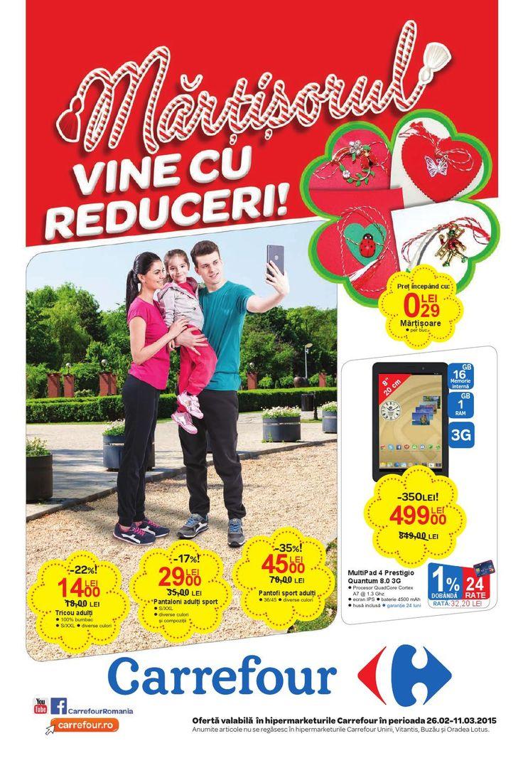 Martisorul vine cu reduceri! Vizualizati noul Catalog Carrefour pentru Produse Nealimentare valabil in perioada 26.02-04.03.2015