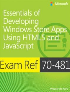 Exam Ref 70-481 Essentials of Developing Windows Store Apps Using HTML5 and JavaScript free download by Wouter de Kort ISBN: 9780735685291 with BooksBob. Fast and free eBooks download.  The post Exam Ref 70-481 Essentials of Developing Windows Store Apps Using HTML5 and JavaScript Free Download appeared first on Booksbob.com.