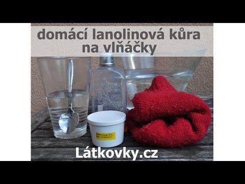 ▶ Jak nalanolinovat vlňáčky - domácí lanolinová kůra - YouTube