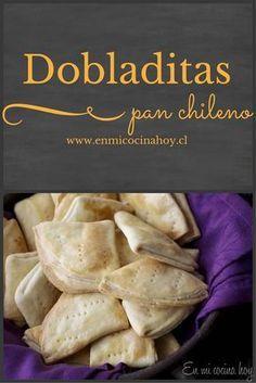 Las dobladitas son un típico pan chileno hecho con la misma masa de las tradicionales empanadas