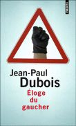Éloge du gaucher, Jean-Paul Dubois