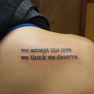 This perk of being a wallflower.   24 Beautiful Little Phrases To Tattoo On Yourself