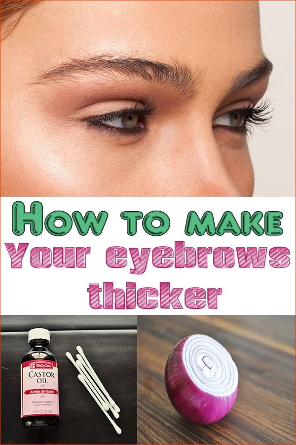 how to get my eyebrows to grow thicker