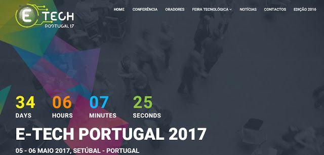 2nd Edition E-TECH PORTUGAL 2017  5 to 6 MAY 2017 @Setubal