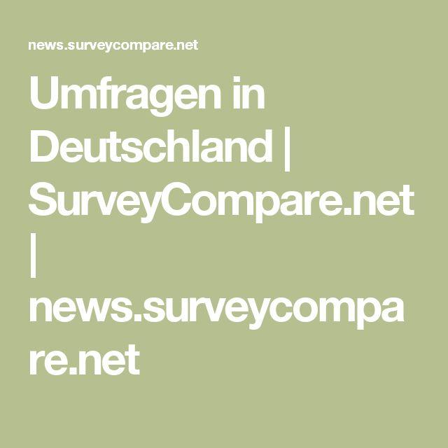 Umfragen in Deutschland | SurveyCompare.net | news.surveycompare.net