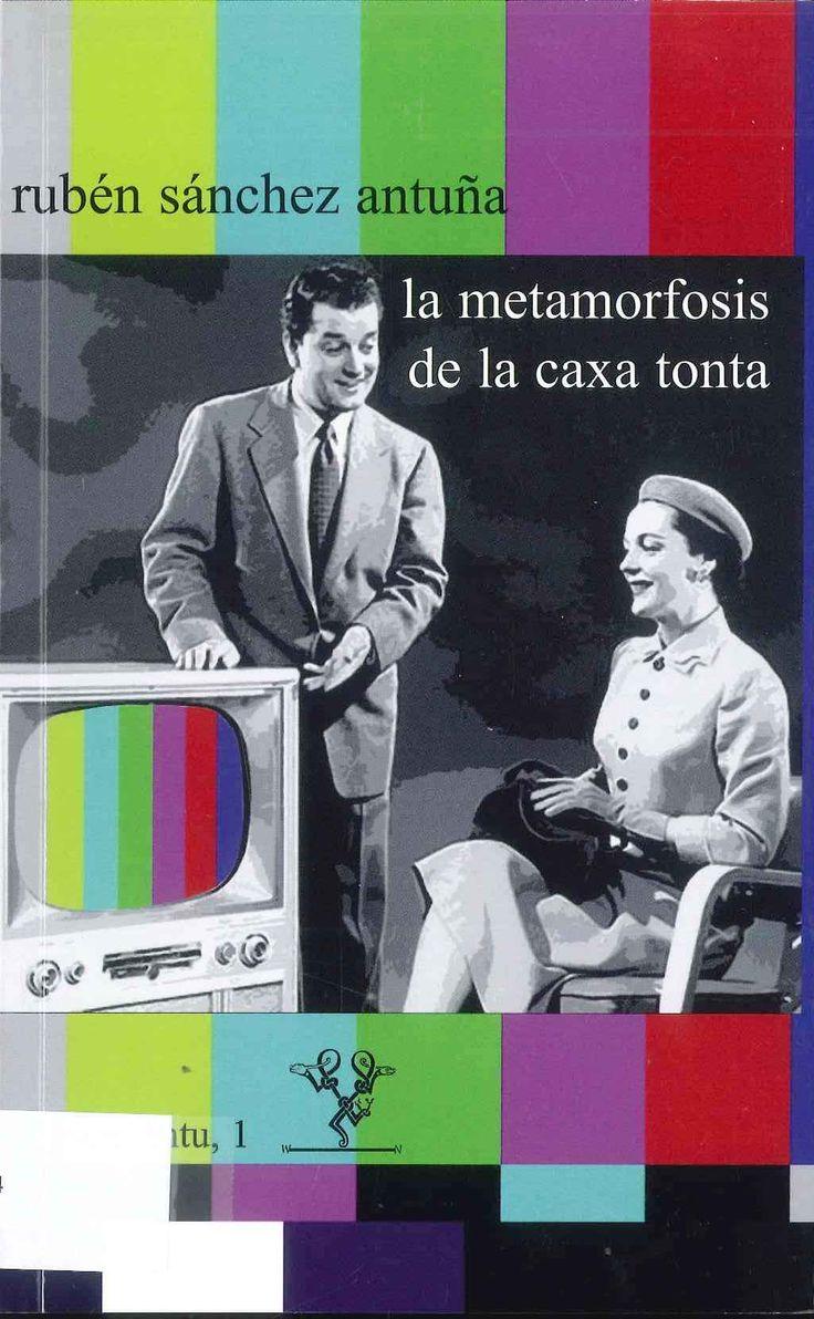 Un ensayu qu'analiza la hestoria de la televisión del' especialista informáticu ya inxenieru de Telecomunicaciones Rubén Sánchez Antuña.