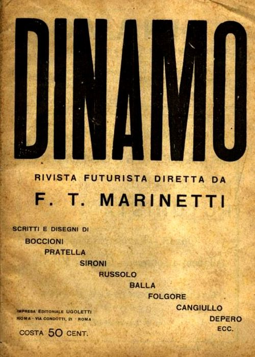 Futurismo!  Dinamo, Futurist Magazine, Edited by F. T. Marinetti
