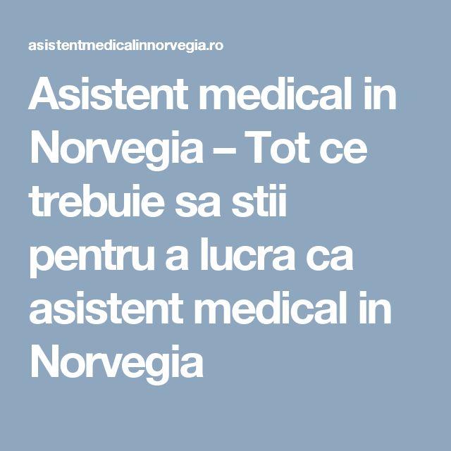 Asistent medical in Norvegia – Tot ce trebuie sa stii pentru a lucra ca asistent medical in Norvegia