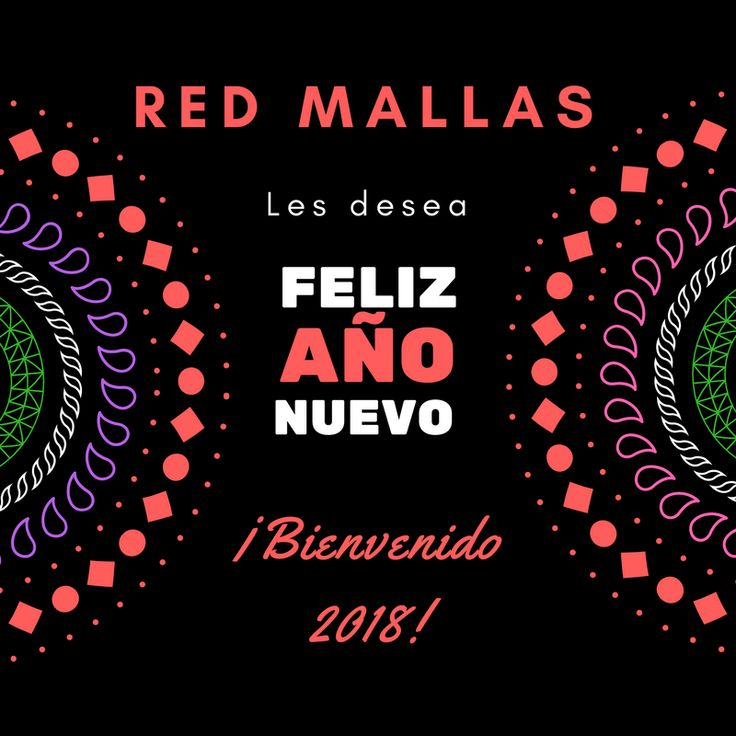 Red Mallas les desea un feliz y próspero 2018!  www.redmallas.com WhatsApp 3008156257